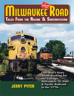 White River Productions Milw Rd: Tales Along the Racine & Southwestern, DUE 2/27/2019, LIST PRICE $49.95