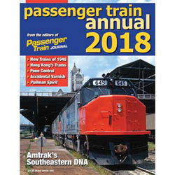 White River Productions passngr Train Annual 2018 Softcover 96 Pages, LIST PRICE $24.95