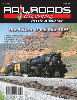 White River Productions 2019 Railroads Illustrated Annual Softcover, LIST PRICE $24.95
