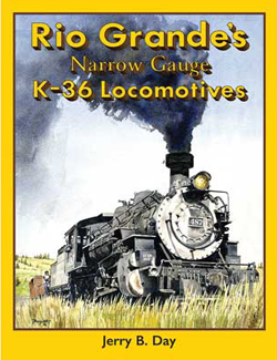 White River Productions A Rio Grand's K36 Locomotive, LIST PRICE $69.95