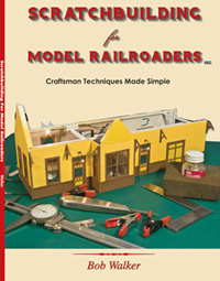 White River Productions  Scratchbldg f/Model RRers, LIST PRICE $19.95