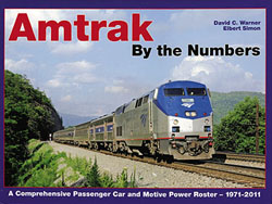 White River Productions Amtrak By The Numbers Passenger Car & Locomotive Roster 19, LIST PRICE $79.95