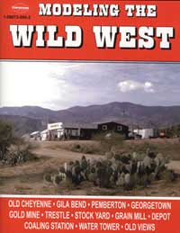 White River Productions  Modeling The Wild West, LIST PRICE $15.95