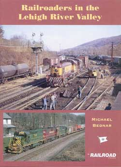 White River Productions RR's in Lehigh River Valley, LIST PRICE $24.95