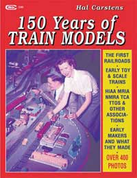 White River Productions  150 Years Of Train Models, LIST PRICE $30.95