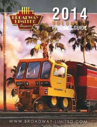 Broadway Ltd 2014 Broadway Limited Catalog, LIST PRICE $9999.99