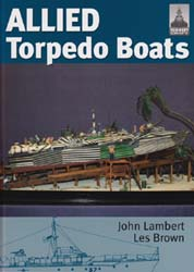 CLASSIC WARSHIPS PUBLISHING ALLIED TORPEDO BOATS HardCover, LIST PRICE $34