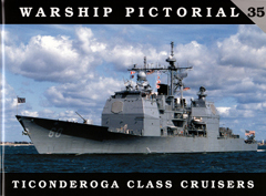 CLASSIC WARSHIPS PUBLISHING TICONDEROGA CLASS CRUISERS    , LIST PRICE $17.95