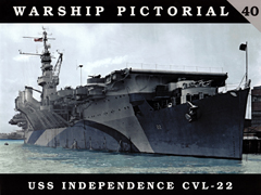 CLASSIC WARSHIPS PUBLISHING USS INDEPENDENCE CVL-22, LIST PRICE $17.95