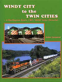 Gargraves Windy City to the Twin Cities Bulington Route/BN/B, LIST PRICE $59.95
