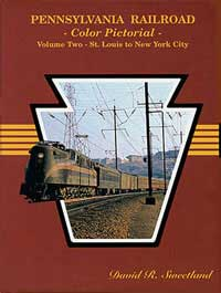 Gargraves PRR Color Pictorial Vol. 2: St. Louis to NYC HC 12, LIST PRICE $49.95