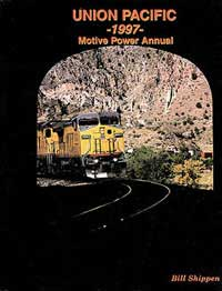 Gargraves UP 1997 Motive Power Annual HC 160 Pages, LIST PRICE $49.95