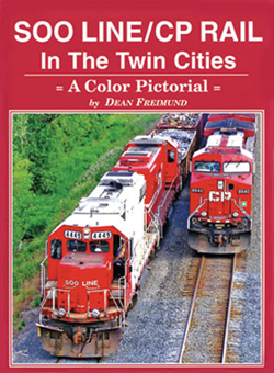 Gargraves Soo Line and CP Rail in the Twin Cities, LIST PRICE $59.95