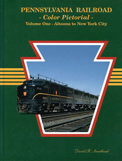 Gargraves PRR Color Pictorial  V1 Altoona to NYC, LIST PRICE $49.95