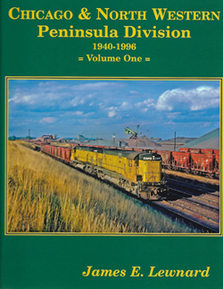 Gargraves C&NW Peninsula Division Hardcover 160 Pages, DUE TBA, LIST PRICE $69.95