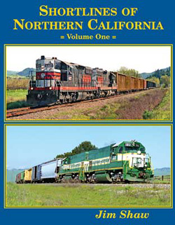 Gargraves Shortlines of Northern California Volume 1 HC 160 Pages, DUE TBA, LIST PRICE $69.95