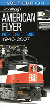 Greenberg Publishing Amer Flyer 2007 Price Guide, LIST PRICE $14.95