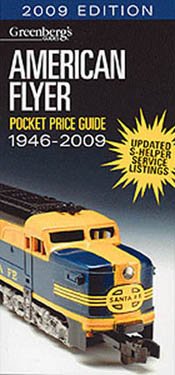 Greenberg Publishing Amer Flyer 2009 Price Guide, LIST PRICE $14.95