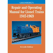Kalmbach REPAIR MANUAL LIONEL 1945-69 7TH ED., LIST PRICE $24.95