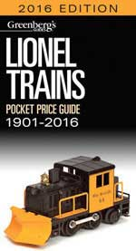 Kalmbach Lionel Trains Pocket Price Guide 1901-2016, LIST PRICE $21.99