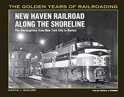 Kalmbach THE NEW HAVEN RR ALONG THE SHORELINE, LIST PRICE $29.99
