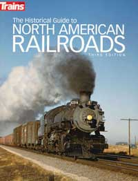 Kalmbach The Historical Guide to North Ameican Railroads, LIST PRICE $24.99