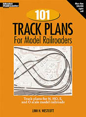 Kalmbach 101 TRACK PLANS FOR MODEL RAILROADERS, LIST PRICE $17.99