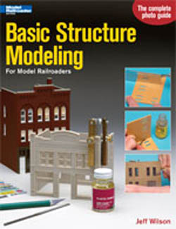 Kalmbach Basic Structure Modeling, LIST PRICE $19.95