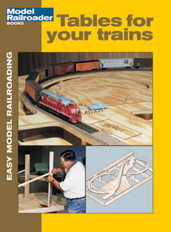 Kalmbach Tables for Your Trains, LIST PRICE $9.95