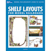 Kalmbach SHELF LAYOUTS for MODEL RR, LIST PRICE $19.95