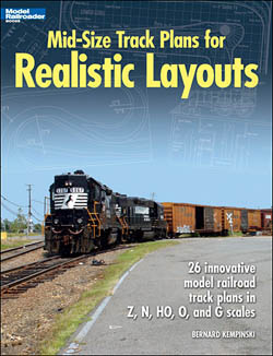 Kalmbach Mid-Size Track Plans for Realistic Layouts, LIST PRICE $21.95