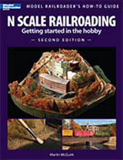Kalmbach N Scale Model Railroading, Second Edition, LIST PRICE $19.95