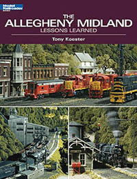 Kalmbach The Allegheny Midland: Lessons Learned, LIST PRICE $21.95