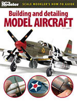 Kalmbach Building&DetailingModel Aircraft, LIST PRICE $21.95