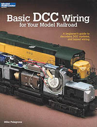 Kalmbach BASIC DCC WIRING MODEL RR , LIST PRICE $15.95