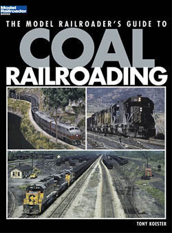 Kalmbach Coal Railroading, LIST PRICE $19.95