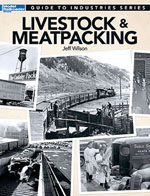 Kalmbach Guide to Industries, Livestock and Meat Packing, LIST PRICE $19.95