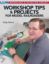 Kalmbach Workshop Tips & Projects, LIST PRICE $19.99