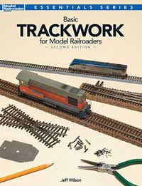 Kalmbach Basic Trackwork for Model Railroaders, 2nd Edition, LIST PRICE $19.99