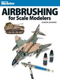 Kalmbach Airbrushing for Scale Modelers, LIST PRICE $22.99
