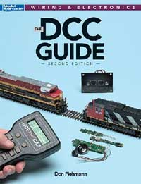 Kalmbach The DCC Guide, 2nd Edition, LIST PRICE $19.99