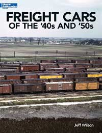 Kalmbach Freight Cars of the 40's & 50's, LIST PRICE $21.99