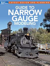 Kalmbach Guide to Narrow Gauge Modeling, LIST PRICE $21.99