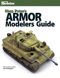 Kalmbach Shep Paine's Armor Modelers Guide, LIST PRICE $24.99