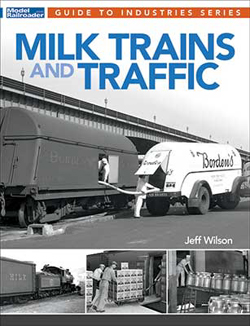 Kalmbach Milk Trains & Traffic, LIST PRICE $21.99