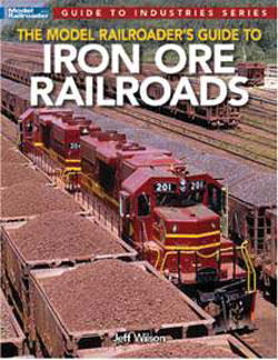 Kalmbach A MR Guide to Iron Ore RR, LIST PRICE $21.99