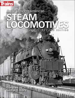 Kalmbach Guide to North American Steam Locomotives Second Edition, LIST PRICE $24.99