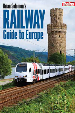 Kalmbach Railway Guide to Europe, LIST PRICE $24.99