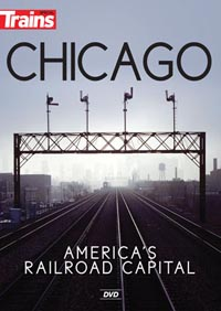 Kalmbach Chicago America's Model Railroad Capital DVD, LIST PRICE $29.99