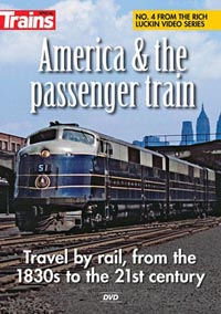 Kalmbach A America & the Pass Train, LIST PRICE $19.95
